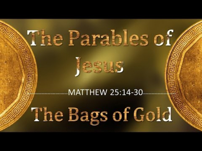 Parable of the Bags of Gold